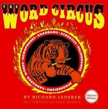 The Word Circus by Richard Lederer (1998) $1.99 HARDBACK BOOK NEW! 296 PAGES