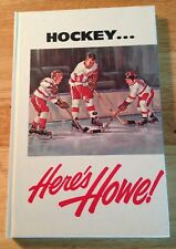 """HOCKEY... HERE'S HOWE Gordon Howe 1963 HC 1st w. """"letter from Red Kettle"""" CANADA"""