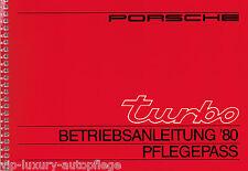 für den Porsche 911 Turbo, Modelljahr 1980 ,Betriebsanleitung & Pflegepass