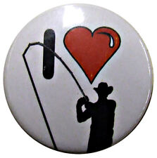 I Love Heart Fishing Badge 25mm Fly Salmon Trout Badges