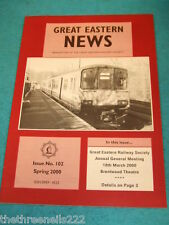 GREAT EASTERN NEWS #102 - SPRING 2000