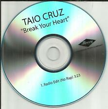 TAIO CRUZ Break your Heart w/ RARE RADIO EDIT NO RAP PROMO DJ CD single 2009