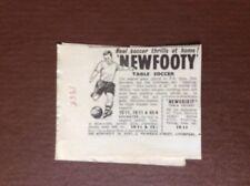 K1a Ephemera  1950s Advert The New Footy Newfooty Table Soccer