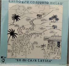 RARE salsa LP  CHINO Y SU CONJUNTO MELAO feacturing everybody EN MI CASA LATINA