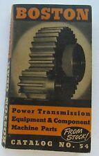 Catalog For Boston Power Transmission Equipment & Component Catalog 54 1946