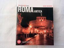 ROMA ANTICA Guide Weekend Skira Mini Art Gualdoni 2009 Libro Geografia Turismo