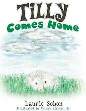 NEW Tilly Comes Home by Laurie Sobon