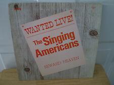 "THE SINGING AMERICANS...""WANTED LIVE"".....RARE HTF OOP LIVE GOSPEL CONCERT ALBUM"