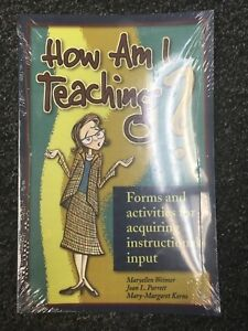 How Am I Teaching? : Forms and Activities for Acquiring Instructional Input by M