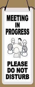 Meeting in Progress Do Not Disturb door hanger sign Business Office Conference
