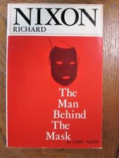 Richard Nixon : The Man Behind the Mask by Gary Allen (1971, Paperback)