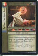 Lord Of The Rings CCG Foil Card SoG 8.C116 We Shall Meet Again Soon