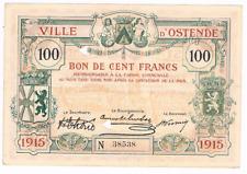100 Fr  STAD  OOSTENDE   22-02-1915    Noodgeld   WW I