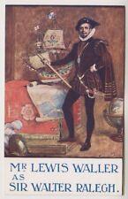 "Théâtral Carte Postale - Lewis Waller As "" Sir Walter Raleigh "" À Lyrique"