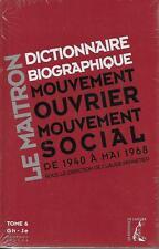 Dictionnaire Biographique Mouvement 1940-1968 T.6 - Pennetier C