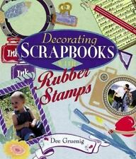 Decorating Scrapbooks with Rubber Stamps by Dee Gruenig (1999, Paperback) Crafts