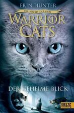 Warrior Cats 3/01. Die Macht der drei. Der geheime Blick von Erin Hunter (2016,
