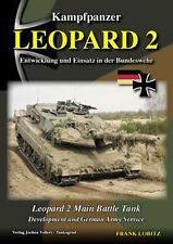 KAMPFPANZER LEOPARD 2 MAIN BATTLE TANK DEVELOPMENT AND GERMAN ARMY SERVICE