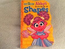 SESAME STREET ABBY'S FIRST BOOK OF SHAPES SHAPE BOOK