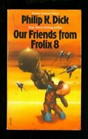 Our Friends from Frolix 8 (Panther science ficti... by Dick, Philip K. Paperback