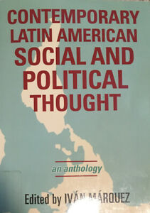 CONTEMPORARY LATIN AMERICAN SOCIAL AND POLITICAL THOUGHT (PAPERBACK)
