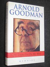 Tell Them I'm on My Way by Arnold Goodman (1993-1st) Lawyer & Political Adviser