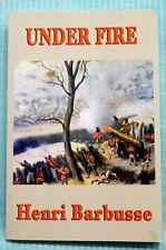 Under Fire - Henri Barbusse - Softbound - Modern Reprint