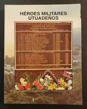 VINTAGE BOOK / HEROES MILITARES UTUADEÑOS / PUERTO RICO 1994
