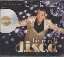 Thomas Hermanns für immer d.i.s.c.o. Argon Hörbuch NEU mit Soundtrack & Tanzkurs