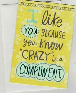 Shoebox Cards I like you because you know CRAZY is a Compliment.