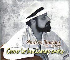 """ANDRES JIMENEZ - EL JIBARO - """" COMO LO HACIAMOS ANTES"""" - CD 2016"""