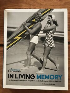 In Living Memory (Australian Geographic) by Alasdair McGregor Hardcover
