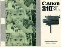 CANON - 310 XL - Bedienungsanleitung für Super-8 Kamera - H12511