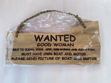 "Comedy Wooden Door Hanging Sign ""Wanted - Good Woman"""