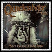Quicksilver Messenge - More Happy Trails 1969 [New CD]