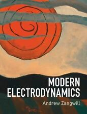 Modern Electrodynamics by Andrew Zangwill (2012, Hardcover)