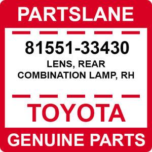 81551-33430 Toyota OEM Genuine LENS, REAR COMBINATION LAMP, RH