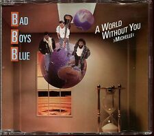 BAD BOYS BLUE - A WORLD WITHOUT YOU MICHELLE - CD MAXI [516]