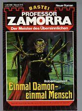 PROFESSOR ZAMORRA Band 215 / EINMAL DÄMON, EINMAL MENSCH