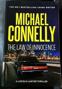 The Law of Innocence by Michael Connelly - A Lincoln Lawyer Thriller