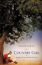 Thoughts of a Country Girl : Shopping with Doti and Other Short Stories by...