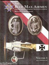 BLUE MAX AIRMEN-vol 1 : German Airmen awarded the Pour le Merite, new SB book