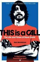 Brannigan, Paul, This is a Call: The Life and Times of Dave Grohl, Like New, Pap