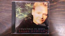 Bryan Duncan CD Christmas Is Jesus