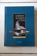 Le Patrimoine Des Communes Du Doubs - tome 1 - Flohic