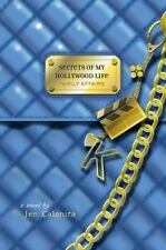 Secrets of My Hollywood Life: Family Affairs Bk. 3 by Jen Calonita (2008, Hardco