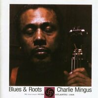 Charles Mingus - Blues And Roots (NEW CD)