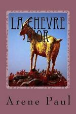La Chevre D'or by Arene Paul (2016, Paperback, Large Type)