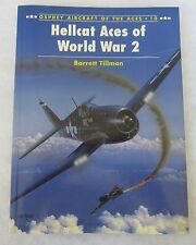 OSPREY AIRCRAFT of the ACES BOOK #10 HELLCAT ACES of WORLD WAR 2
