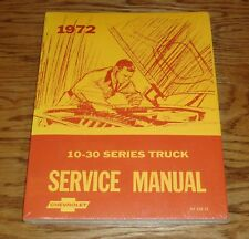 1972 Chevrolet Truck 10 - 30 Series Shop Service Manual 72 Chevy Pickup